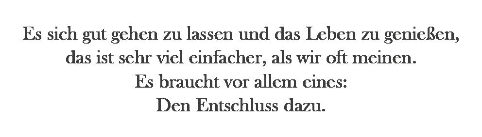 "Sandra Nowak Zitat ""Gut Gehen Lassen"""