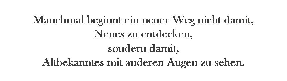 "Sandra Nowak Zitat ""Neue Wege"""